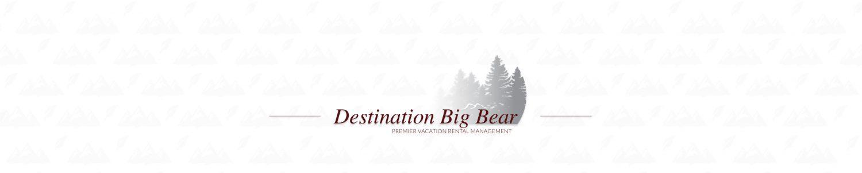 Destination Big Bear
